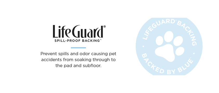 LifeGuard Spill-Proof Backing